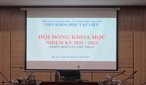 Hội đồng Khoa học Viện Khoa học vật liệu nhiệm kỳ 2021-2024 họp phiên thứ nhất