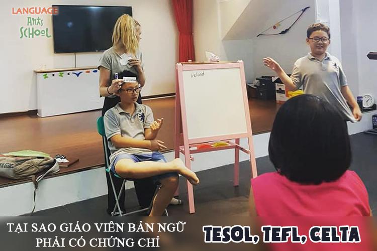 Tại sao giáo viên Tiếng Anh cần có bằng TESOL, TEFL, CELTA để giảng dạy hiệu quả?