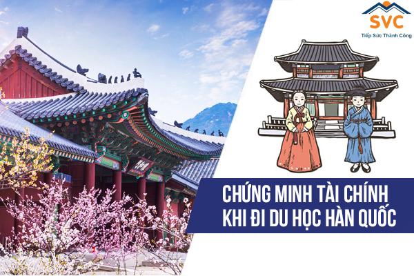Chứng minh tài chính du học Hàn Quốc là một bước then chốt trong bộ hồ sơ du học