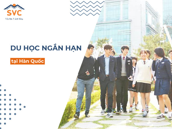 Thông tin chi tiết về du học Hàn Quốc ngắn hạn có thể bạn chưa biết