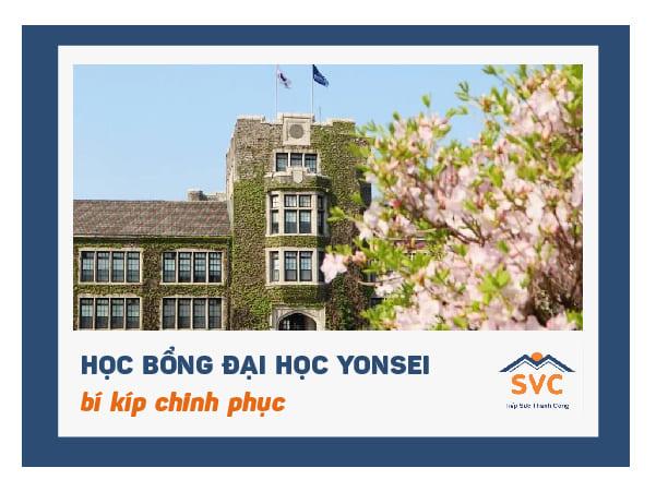 Bí kíp chinh phục học bổng đại học Yonsei 2021