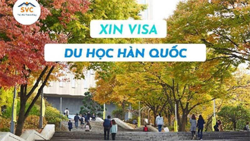 Thủ tục xin visa du học Hàn quốc cập nhật mới nhất 2021 – Du học SVC