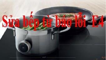 Sửa các loại bếp điện từbáo lỗi tại nhà giá rẻ