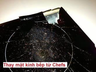 Thay mặt kính bếp từ chefs cao cấp nhập khẩu
